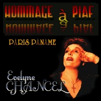 Evelyne Chancel_Hommage à Piaf