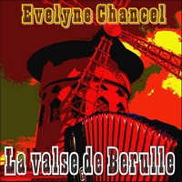 Evelyne Chancel_La Valse De Berulle
