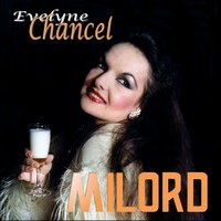 Evelyne Chancel_Milord