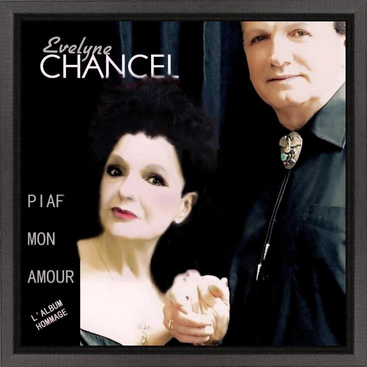 Evelyne Chancel Hommage à Editf Piaf